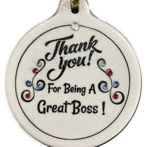 Thank You Great Boss Porcelain Ornament Christmas